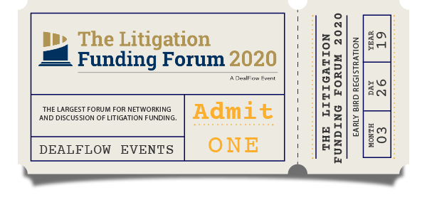 Early Bird Registration to Litigation Funding Forum 2020